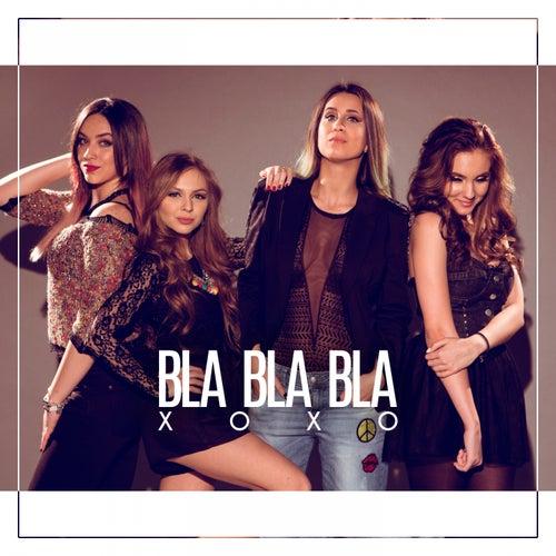 Play & Download Bla Bla Bla by Xoxo | Napster