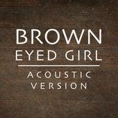 Brown Eyed Girl (Acoustic Version) by Matt Johnson