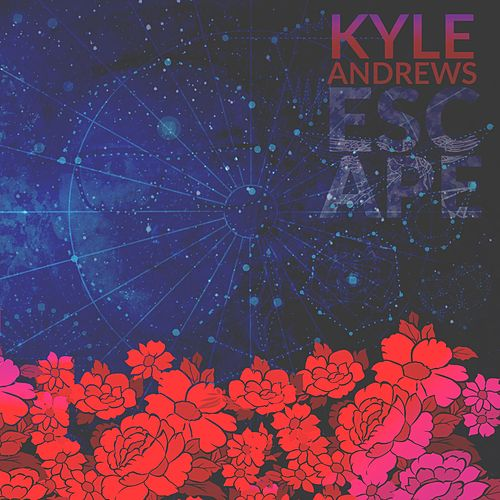 Play & Download Escape by Kyle Andrews | Napster