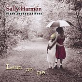 Lean on Me by Sally Harmon