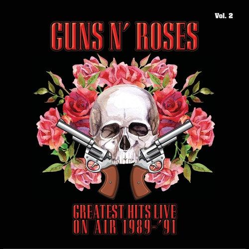 Greatest Hits Live on Air 1989-'91, Vol. 2 von Guns N' Roses