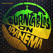 Turntables on Ipanema by Various Artists