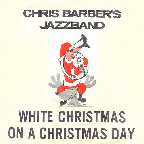 Play & Download Chris Barber's White Christmas EP by Chris Barber | Napster