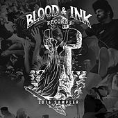 Play & Download Blood & Ink 2016 Sampler by Various Artists | Napster