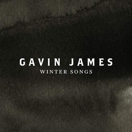 Winter Songs (Christmas EP) by Gavin James