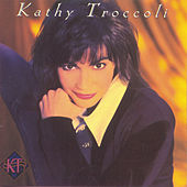 Kathy Troccoli by Kathy Troccoli