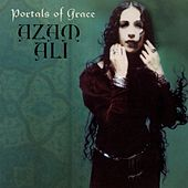 Play & Download Portals Of Grace by Azam Ali | Napster