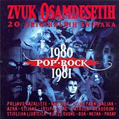 Zvuk Osamdesetih 1980-1981, Pop I Rock by Various Artists