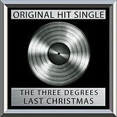 Play & Download Last Christmas by The Three Degrees | Napster
