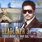 25 Steps - Headliner 3 by Surjit Khan