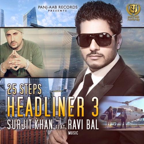 25 Steps - Headliner 3 by Surjit Khan
