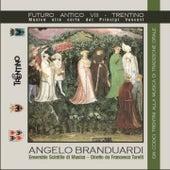 Futuro antico VIII: Trentino (Musica alla corte dei Principi Vescovi, dai codici trentini alla musica di tradizione orale) by Angelo Branduardi