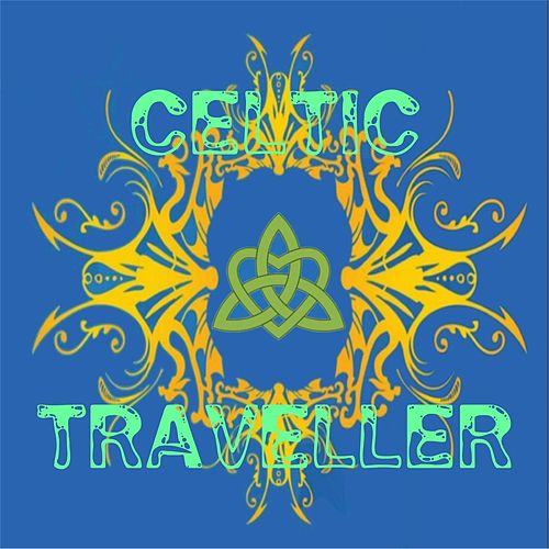 Play & Download Celtic Traveller by Postcards of Life | Napster