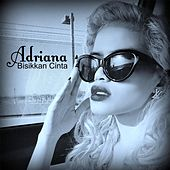 Play & Download Bisikkan Cinta by Adriana | Napster