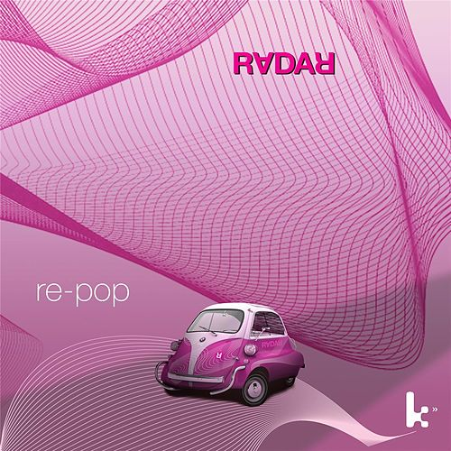 Play & Download Re-Pop by Radar | Napster
