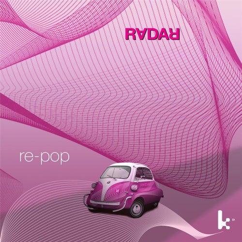 Re-Pop by Radar