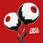 Play & Download Wake Up by Circa Waves | Napster