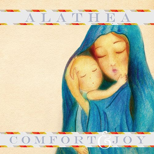 Play & Download Comfort & Joy - EP by Alathea | Napster
