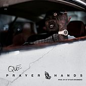Play & Download Prayer Hands by Que. | Napster