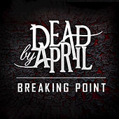 Breaking Point by Dead by April