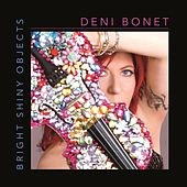 Play & Download Bright Shiny Objects by Deni Bonet | Napster