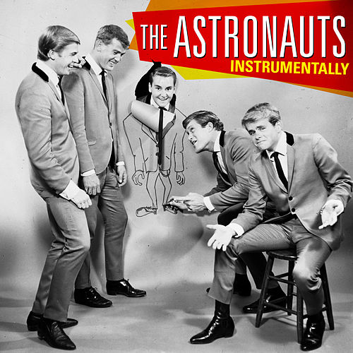 Play & Download Instrumentally by The Astronauts | Napster