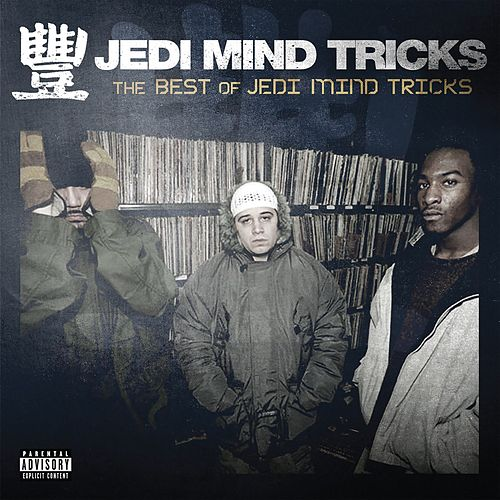 The Best of Jedi Mind Tricks by Jedi Mind Tricks