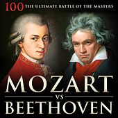 Play & Download Mozart vs Beethoven: 100 the Ultimate Battle of the Masters by Various Artists | Napster