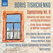 Play & Download Tishchenko: Symphony No. 8, Op. 149 by Various Artists | Napster