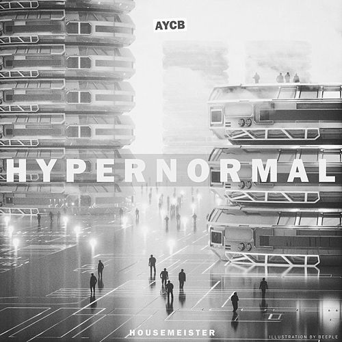 Hypernormal by Housemeister