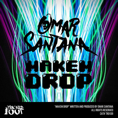 Play & Download Makem Drop by Omar Santana | Napster
