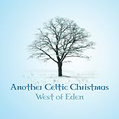 Another Celtic Christmas - EP version by West Of Eden