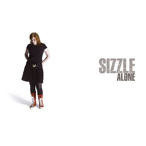 Alone by Sizzle