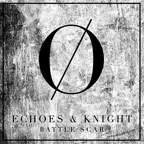 Play & Download Battle Scar by The Echoes | Napster