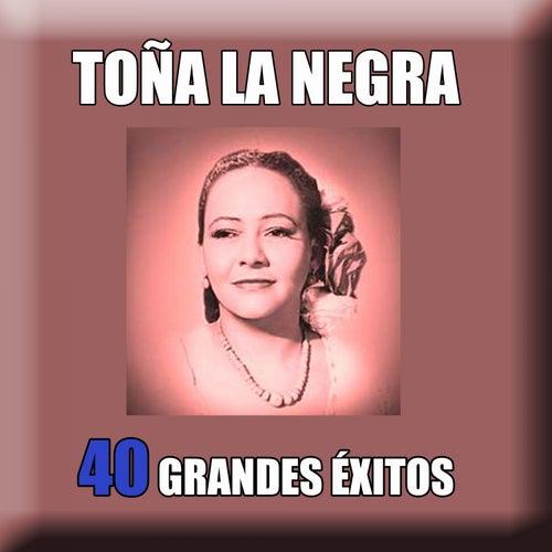 40 Grandes Éxitos by Toña La Negra