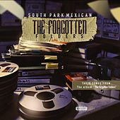 The Forgotten Folders by South Park Mexican