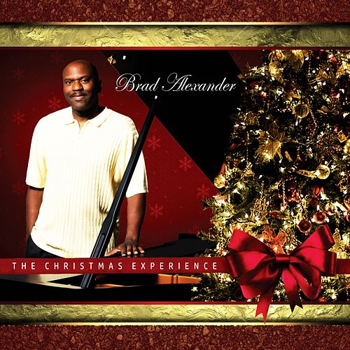 The Christmas Experience by Brad Alexander