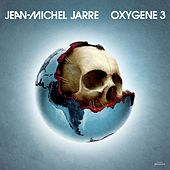 Play & Download Oxygene 3 by Jean-Michel Jarre | Napster