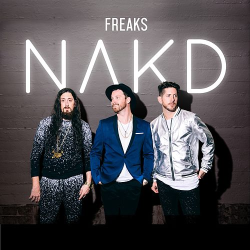 Play & Download Freaks by Nakd | Napster