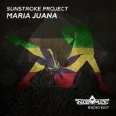 Maria Juana by Sunstroke Project