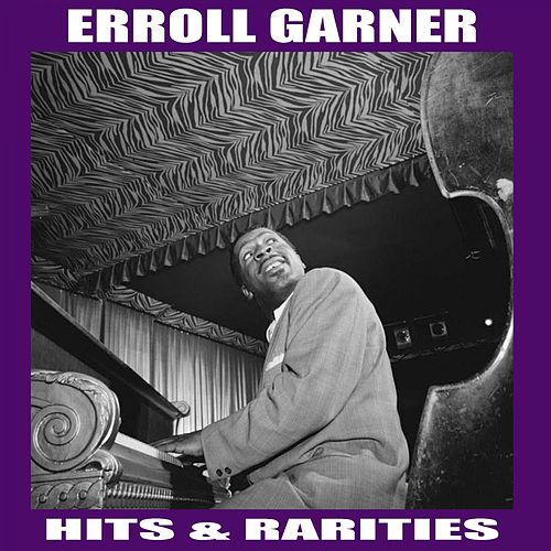 Hits & Rarities by Erroll Garner