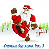 Christmas Sing-Along, Vol. 3 (50 Original Christmas Songs) von Various Artists