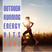Outdoor Running Energy Hits 2017 by Various Artists