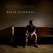 Play & Download My Little Prayer by David Archuleta | Napster