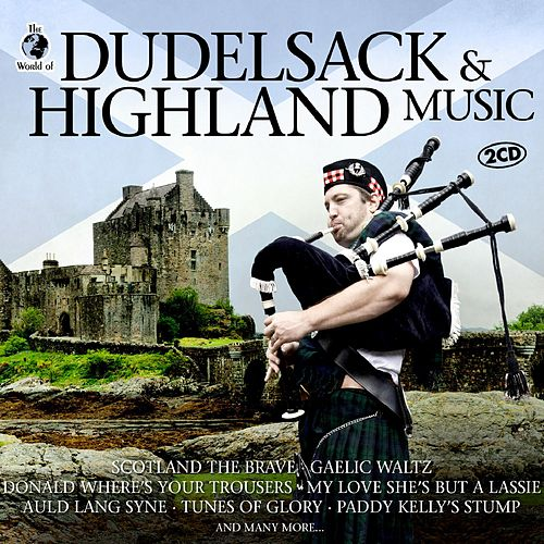 Dudelsack & Highland Music by Various Artists