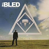Play & Download Silent Treatment by The Bled | Napster