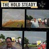A Positive Rage by The Hold Steady
