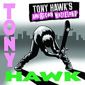 Tony Hawk's American Wasteland Soundtrack von Various Artists