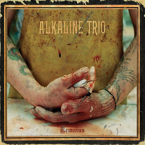 Remains by Alkaline Trio