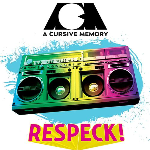 Respeck! EP by A Cursive Memory